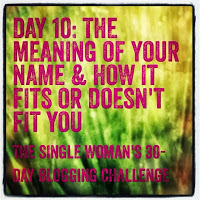 Day 10 – meaning of your name