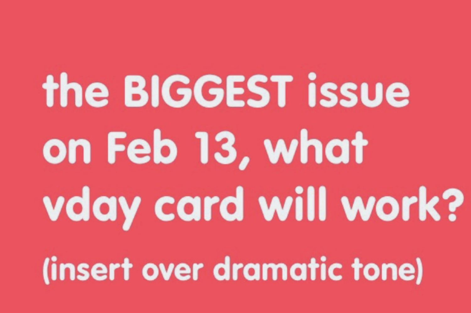 vday card dilemma