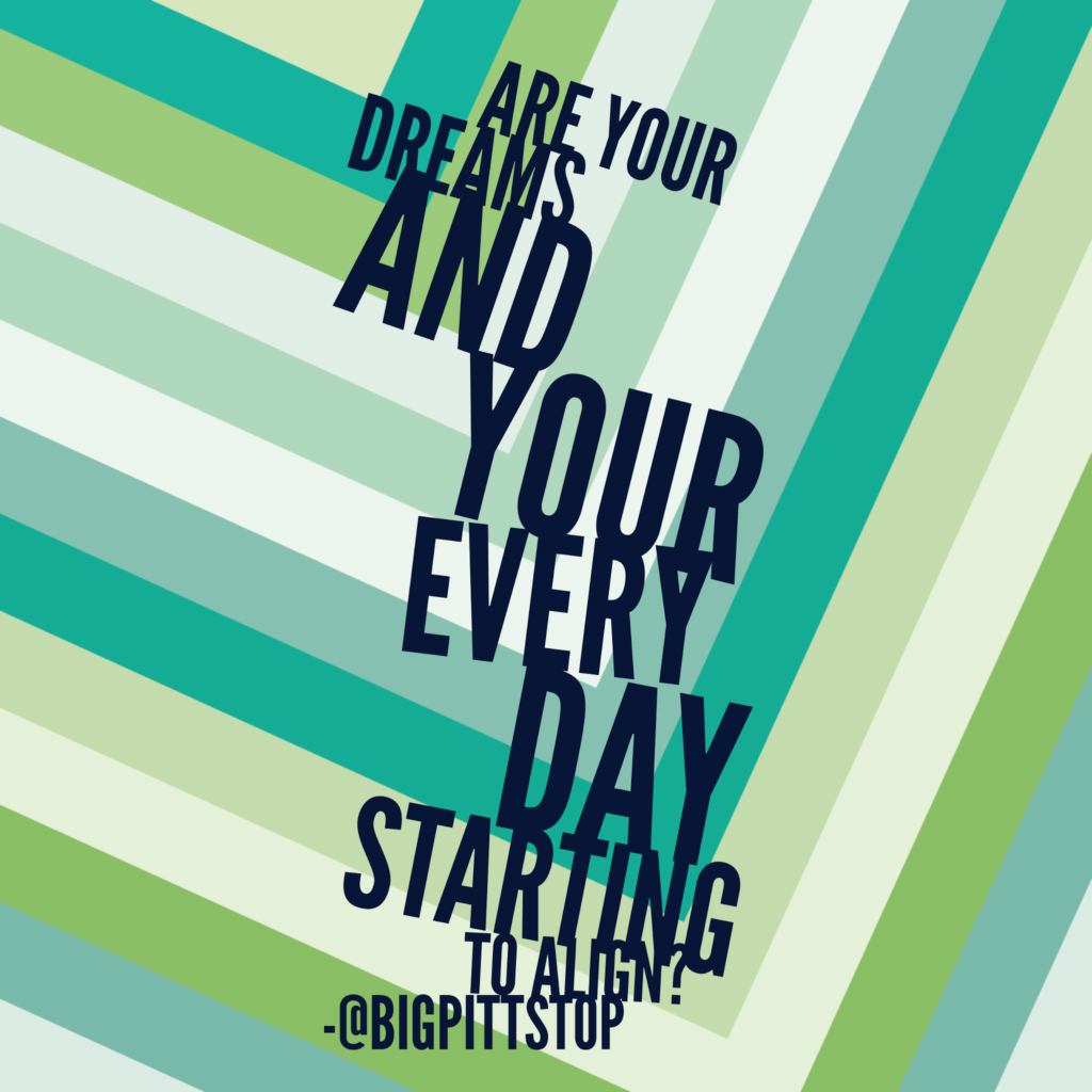 what's in a name | when your dreams and every day align | personal brand @bigpittstop