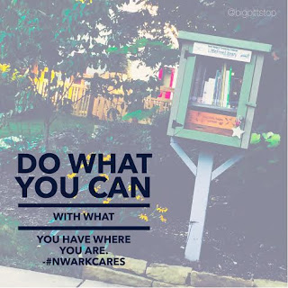 Do what you can with what you have where you are. How can we help with #Literacy in #NWARK? #NWArkCares @bigpittstop