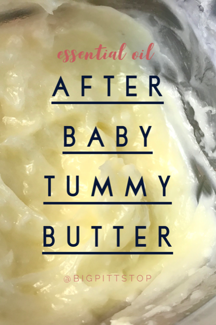 After Baby Tummy Butter - this essential oil blend for stretch mark cream will soothe those after baby belly blues @bigpittstop